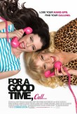 For a Good Time, Call... - Movie Poster